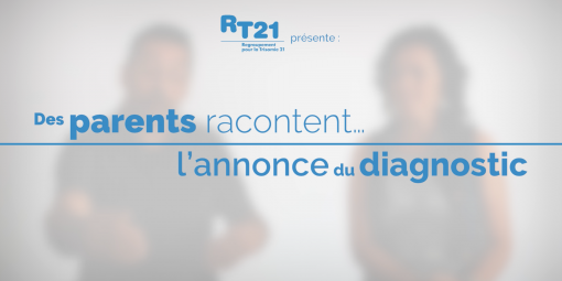 Des parents racontent…l'annonce du diagnostic