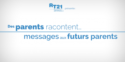 Des parents racontent…messages aux futurs parents