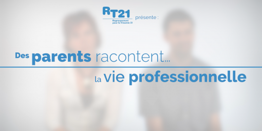 Des parents racontent…la vie professionnelle