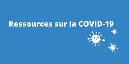 Ressources sur la COVID-19